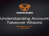 Understanding Account Takeover Attacks