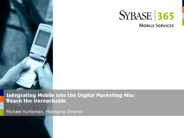 Integrating Mobile into the Digital Marketing Mix