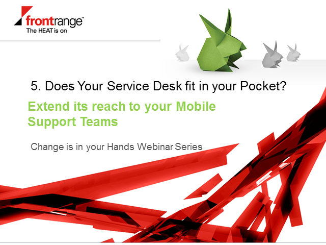 Does Your Service Desk fit in your Pocket?