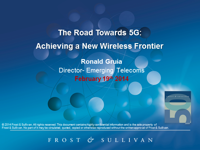The Road Towards 5G: Achieving a New Wireless Frontier