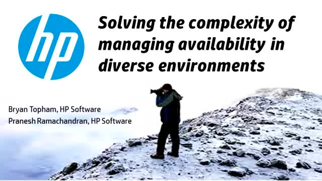 Solving the complexity of managing availability in diverse environments