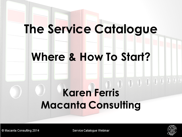 The Service Catalogue: Where & How to Start?