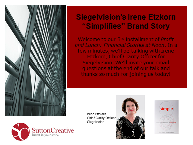 "Siegelvision's Irene Etzkorn ""Simplifies"" How to Tell a Great Financial Story"