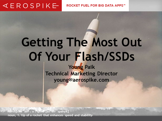 Getting The Most Out Of Your Flash/SSDs
