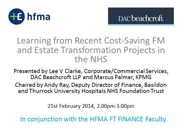 Learning from Recent Cost Saving FM & Estate Transformation Projects in the NHS