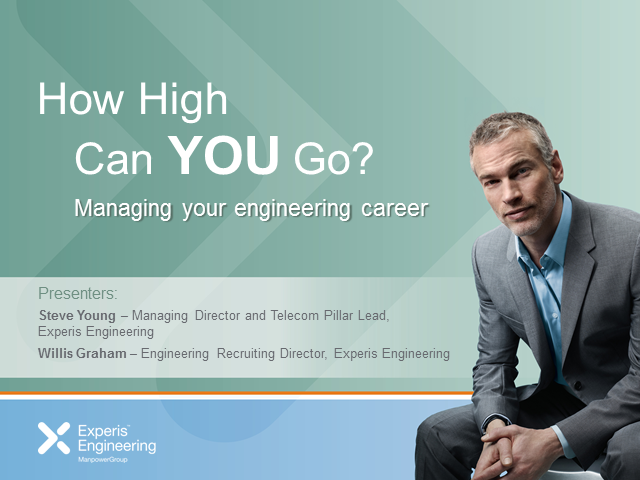 How high can YOU go? Managing your engineering career.