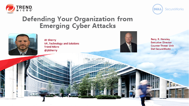 Defend Your Organization from Emerging Cyber Attacks