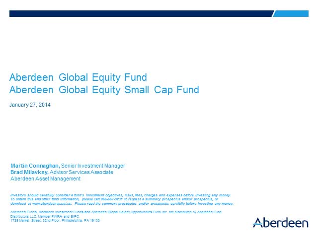 Aberdeen Global Equity/Global Small Cap Q4 2013 Update