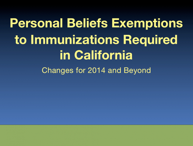 Personal Beliefs Exemptions to Immunizations Required in California