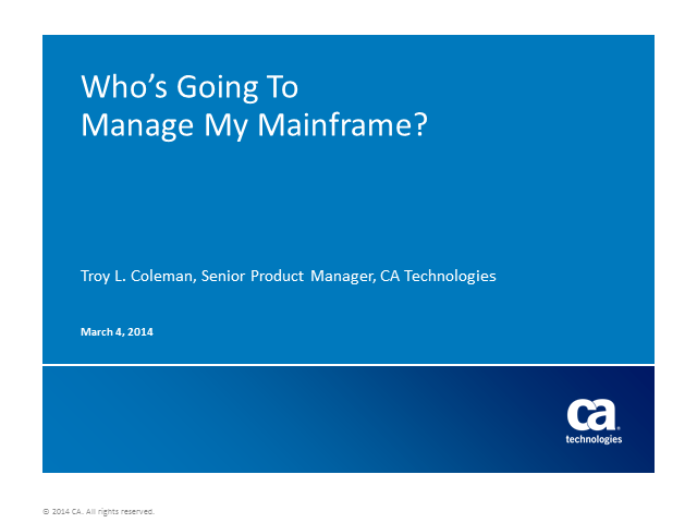 Who's Going to Modernize and Manage my Mainframe?
