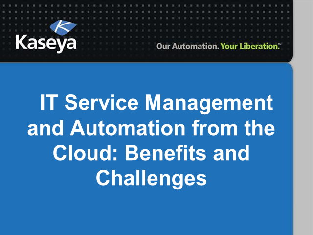 IT Service Management and Automation from the Cloud: Benefits and Challenges