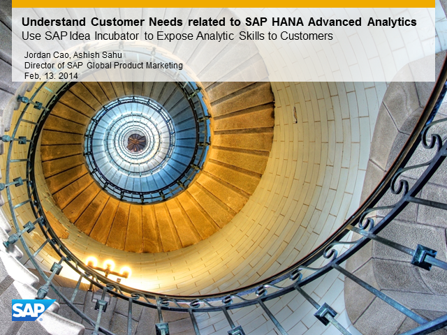Understand Customer Needs related to SAP HANA Advanced Analytics