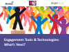 Engagement Tools and Technologies: What's Next?