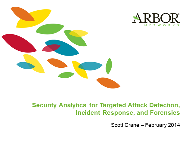 Security Analytics for Targeted Attack Detection, Incident Response & Forensics