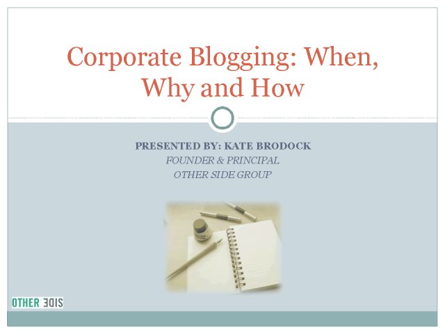 Corporate Blogging: When, why and how to use it for your company