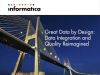 Great Data by Design: Data Integration and Quality Reimagined