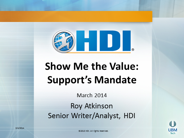 Show Me the Value: Support's Mandate