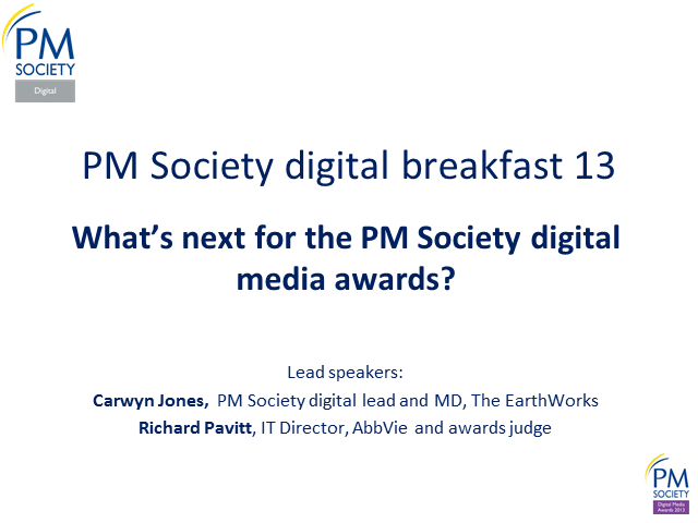 Digital Breakfast 13 - What's next for the PM Society digital media awards?