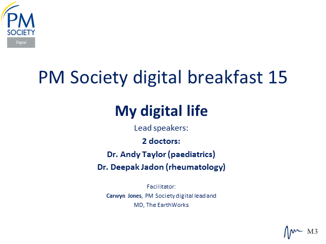 Digital Breakfast 15 - My Digital Life (2 doctors)