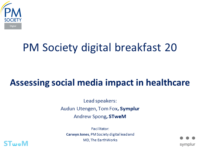 Digital Breakfast 20 - Assessing social media impact in healthcare