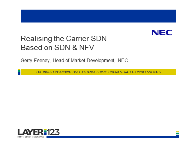 Realising The Carrier SDN - based on SDN & NFV