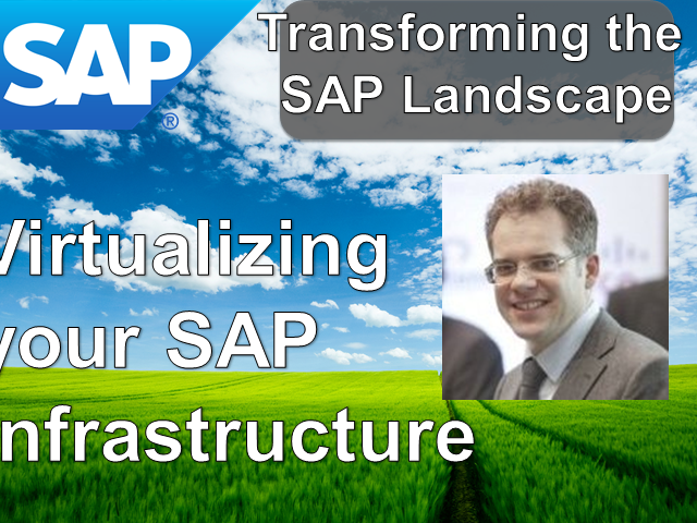 Virtualizing your SAP Infrastructure