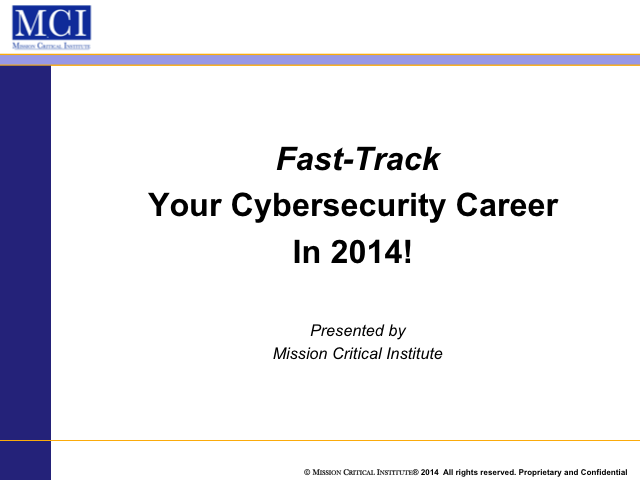 Fast-Track Your Cybersecurity Career in 2014!