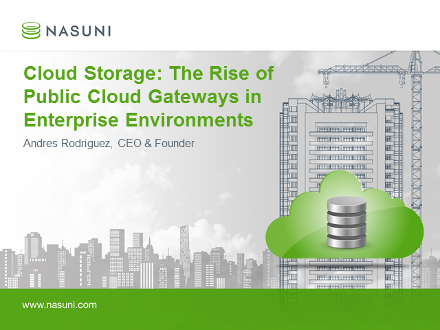 Cloud Storage: The Rise of Public Cloud Gateways in Enterprise Environments