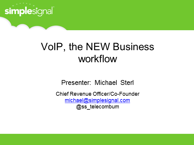 VoIP: The New Business Workflow