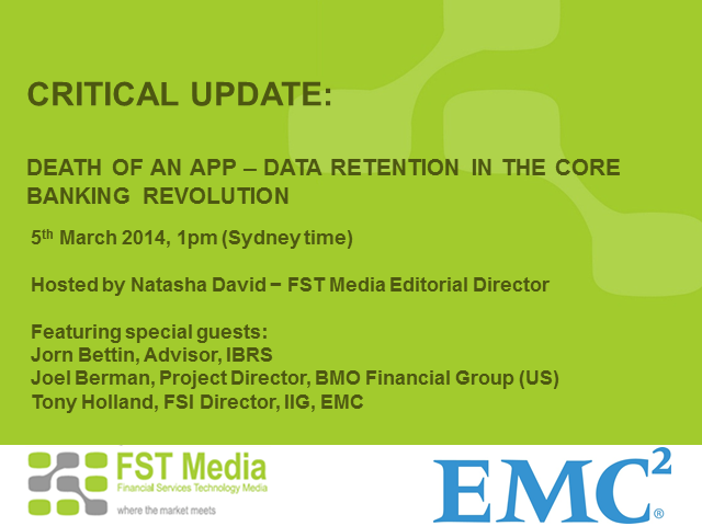 CRITICAL UPDATE: Death of an App – Data Retention in the Core Banking Revolution