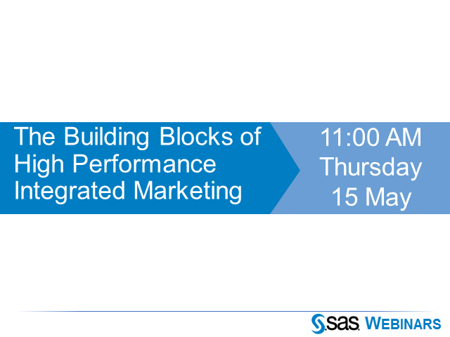 The Building Blocks of High Performance Integrated Marketing
