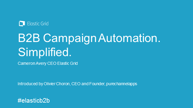 B2B Campaign Automation. Simplified.