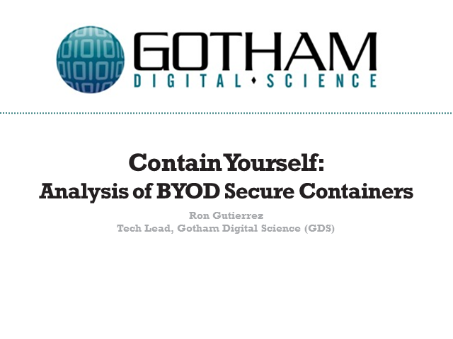 Contain Yourself - Analysis of BYOD Secure Containers
