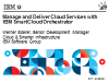 Manage your Cloud Services with IBM SmartCloud Orchestrator