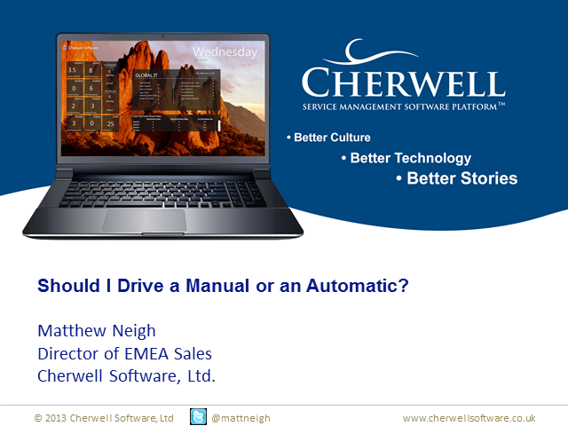Should I Drive a Manual or an Automatic? Considerations with ITSM Automation