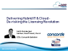 Delivering Hybrid IT - De-risking the Licensing Revolution