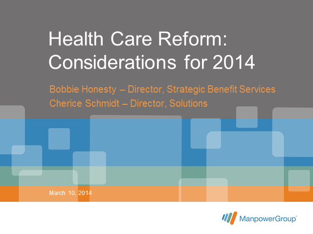 Health Care Reform: Considerations in 2014