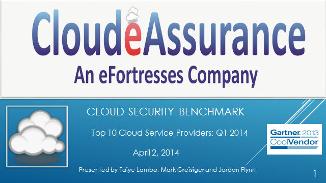 Cloud Security Benchmark: Top 10 Cloud Service Providers Q1 2014