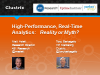 High Performance, Real-Time Analytics: Reality or Myth?