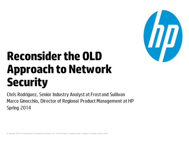 Why you need to reconsider the OLD approach to Network Security