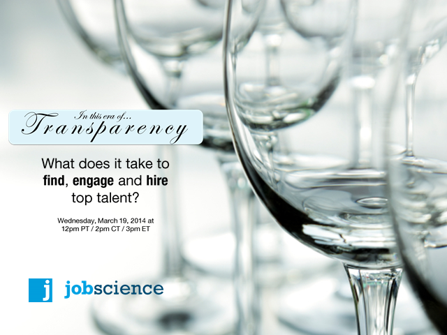 Transparency Era: How to Find, Engage and Hire Top Talent