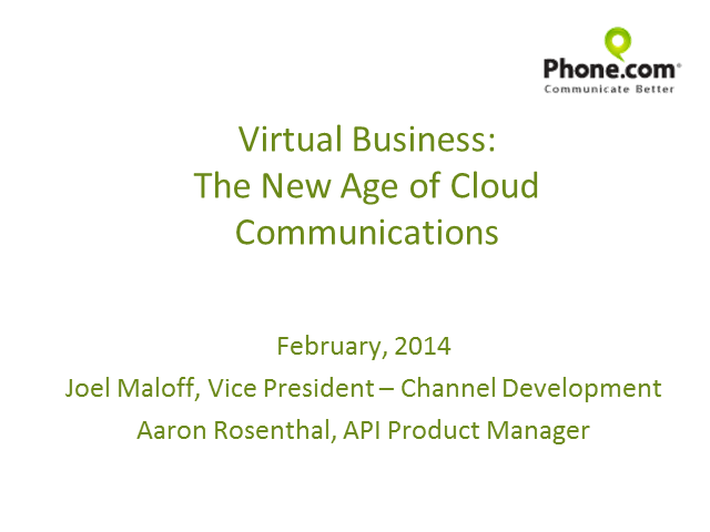 The Virtual Business: The New Age of Cloud Communications