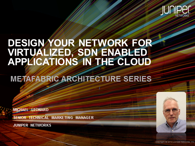 Design Your Network For Virtualized, SDN Enabled Applications In The Cloud