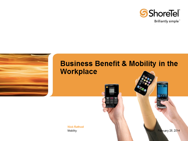 Business Benefit and Mobility in the Workplace