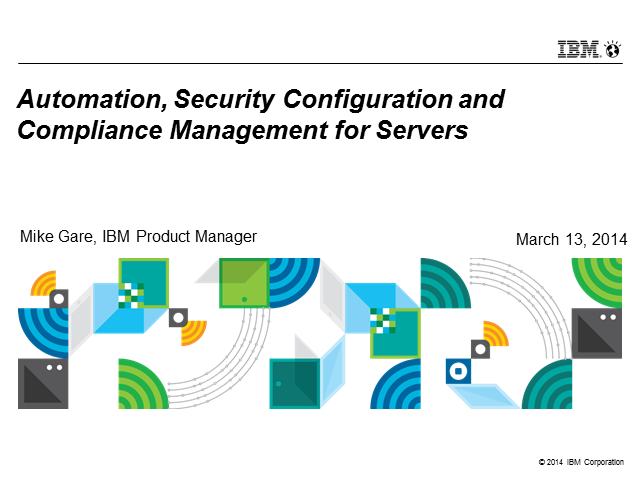 Automation, Security Configuration & Compliance Management for Servers