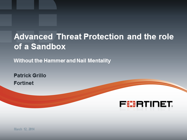 Advanced Threat Protection and the Role of a Sandbox