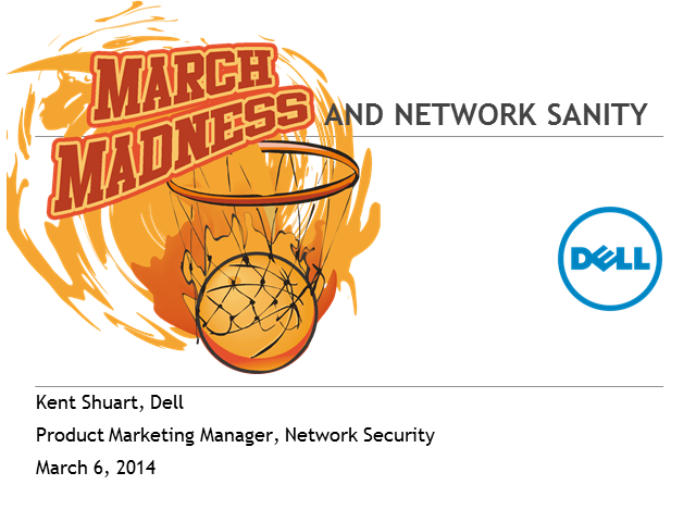 March Madness and network sanity
