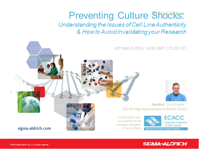Preventing Culture Shocks: Understanding the Issues of Cell Line Authenticity