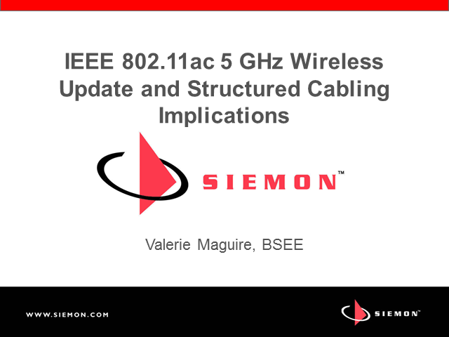 IEEE 802.11ac 5 GHz Wireless Update and Structured Cabling Implications