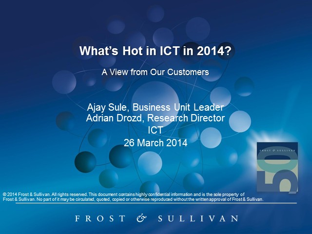 What's Hot in ICT in 2014?